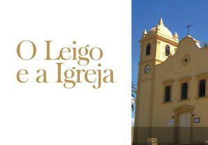 O Leigo e a Igreja