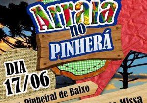 """Vem aí """"Arraiá do Pinherá"""""""