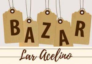 Lar Acelino promove bazar