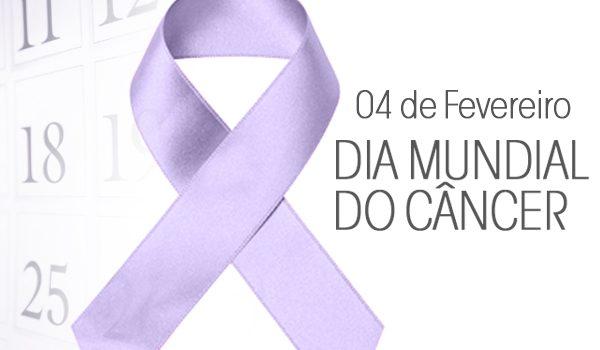 4 de fevereiro marca o Dia Mundial de combate ao Câncer
