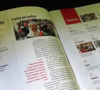 O conteúdo da revista contempla as atividades desenvolvidas no Colégio