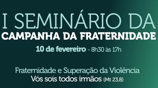 Arquidiocese de Curitiba terá seminário de formação para a Campanha da Fraternidade 2018