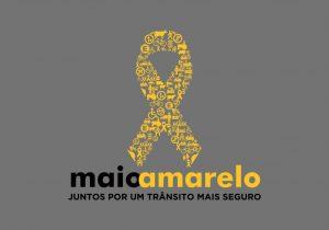 Campanha Maio Amarelo alerta para alto número de mortos e feridos em acidentes