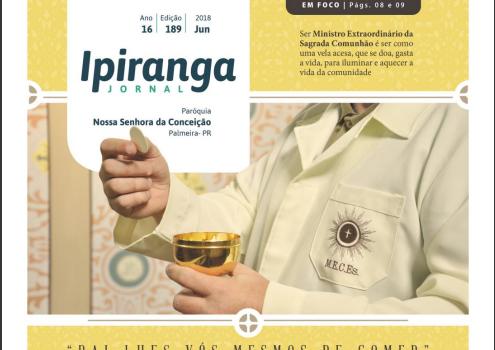 Jornal Ipiranga de junho destaca o papel do Ministro da Eucaristia