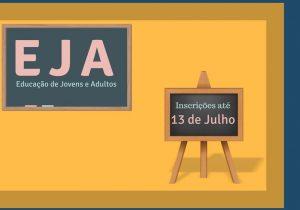 Matrículas para EJA encerram nesta sexta-feira (13)