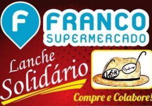 Franco prorrogou a campanha do lanche solidário