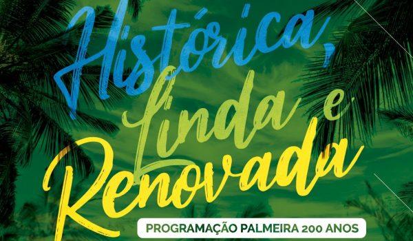Programação especial do aniversário dos 200 anos de Palmeira