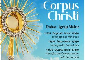 Tríduo preparatório para o Corpus Christi começa nesta segunda-feira (17)