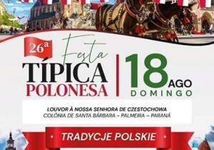 Braspol e comunidade de Santa Bárbara realizam 26ª festa típica polonesa