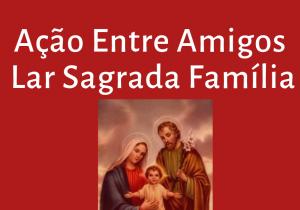 Ação entre amigos do Lar Sagrada Família sorteia ganhadores