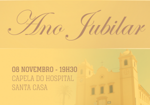 Celebração Jubilar de novembro será na Capela da Santa Casa
