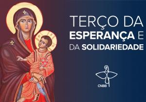 Dom Peruzzo conduz Terço da Esperança e da Solidariedade da CNBB nesta quarta-feira (27)