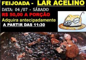 Feijoada Julina do Lar Acelino acontece neste sábado (04)