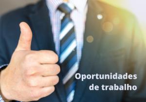 Agência do Trabalhador tem mais de 30 oportunidades de trabalho
