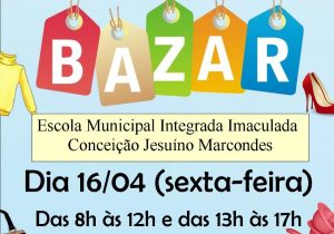 Bazar da escola integrada volta a acontecer nesta sexta-feira (16)