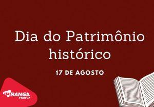 Historiador de Palmeira fala sobre o Dia do Patrimônio Histórico