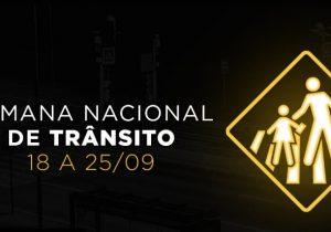 Semana Nacional do Trânsito destaca a importância da prudencia ao dirigir